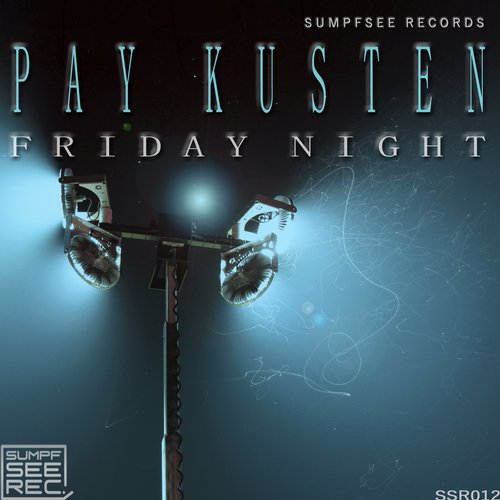 Pay Kusten - Friday Night [100946 90]
